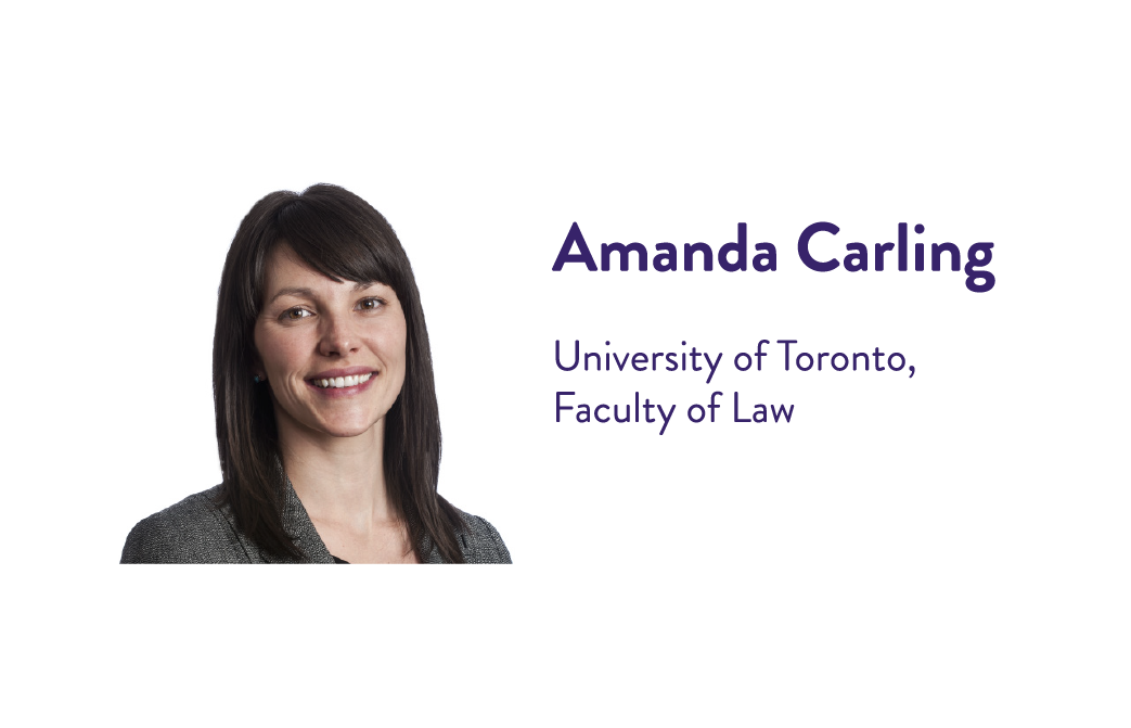 Amanda Carling, University of Toronto, Faculty of Law