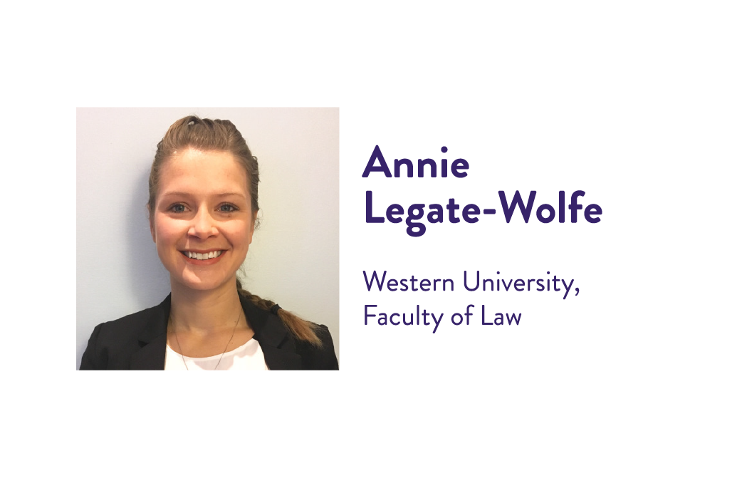 Annie Legate-Wolfe, Western University, Faculty of Law