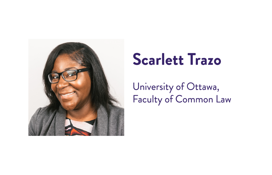 Scarlett Trazo, University of Ottawa, Faculty of Common Law