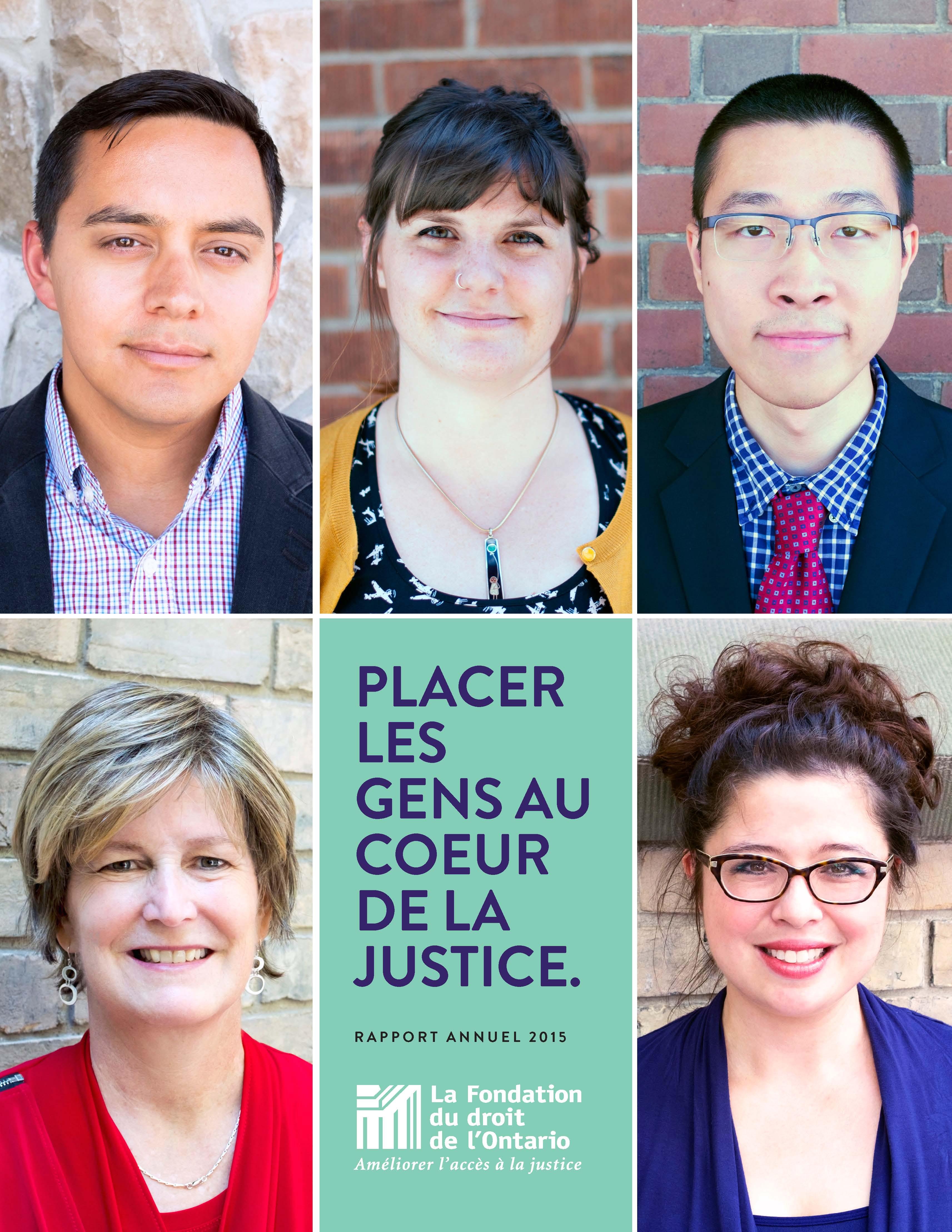 Rapport Annuel 2015 Placer les gens au coeur de la justice
