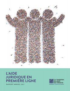 Rapport Annuel 2017 L'aide juridique en première ligne