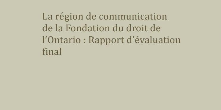 La région de communication : Rapport d'évaluation final