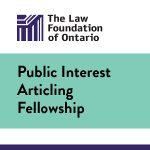 La bourse d'études sur les questions d'intérêt public de la Fondation du droit de l'Ontario