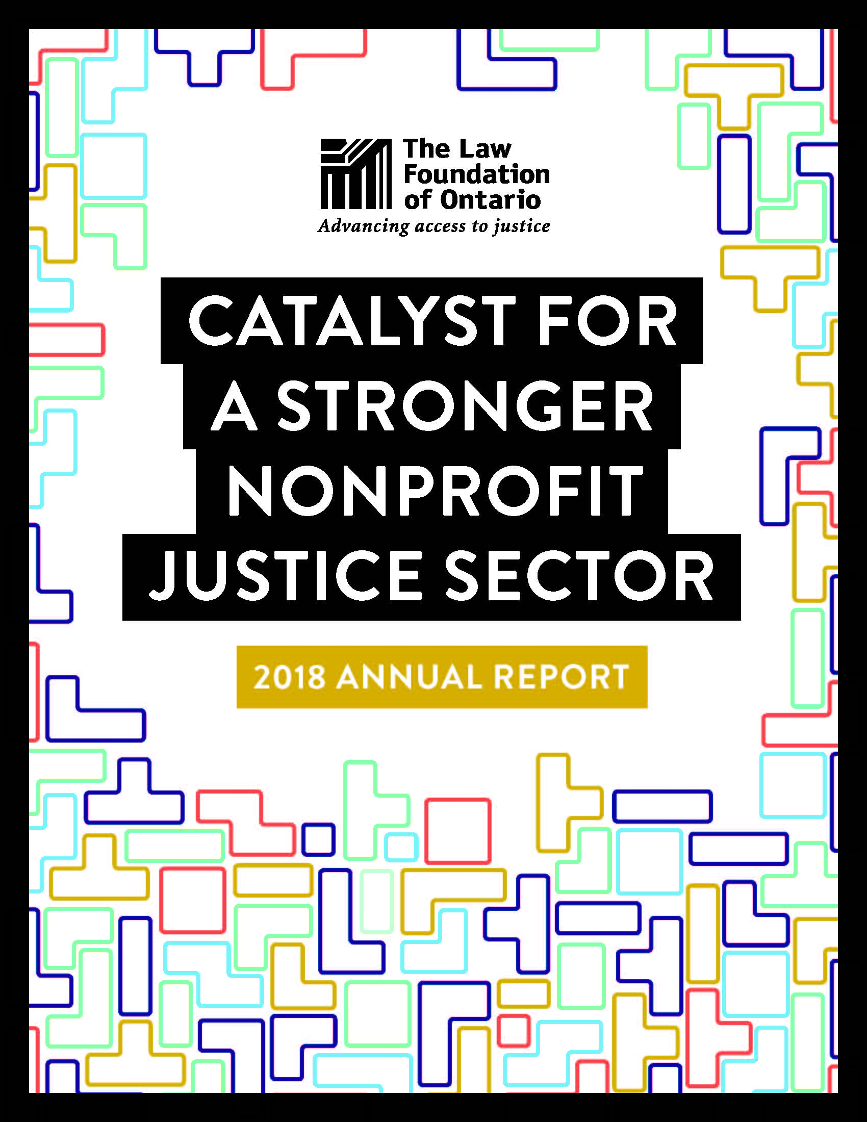 2018 Annual Report Catalyst for a Stronger Nonprofit Justice Sector