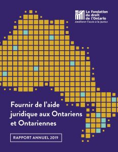 Rapport annuel 2019 - Fournir de l'aide juridique aux Ontariens et Ontariennes
