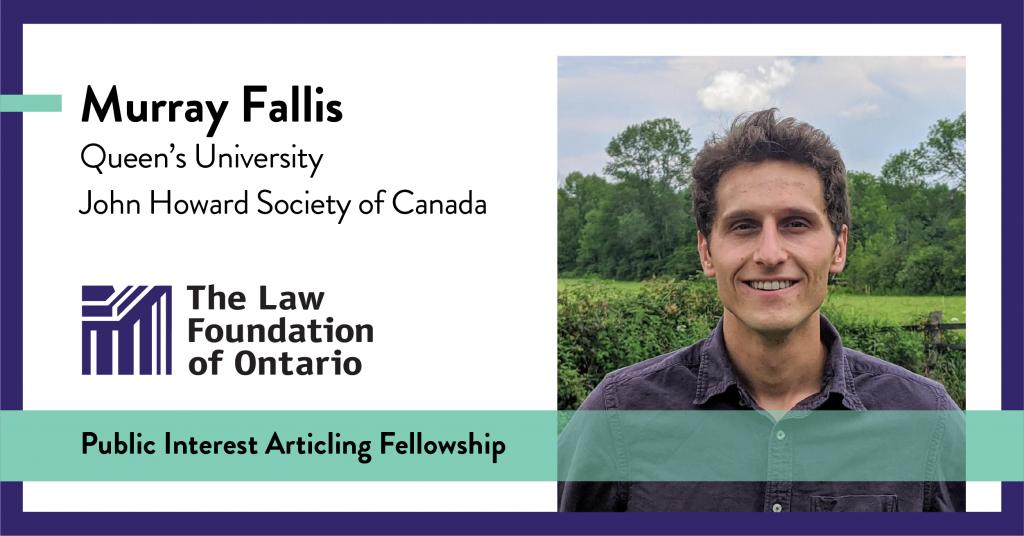 Murray Fallis, Queen's Law, John Howard Society of Canada