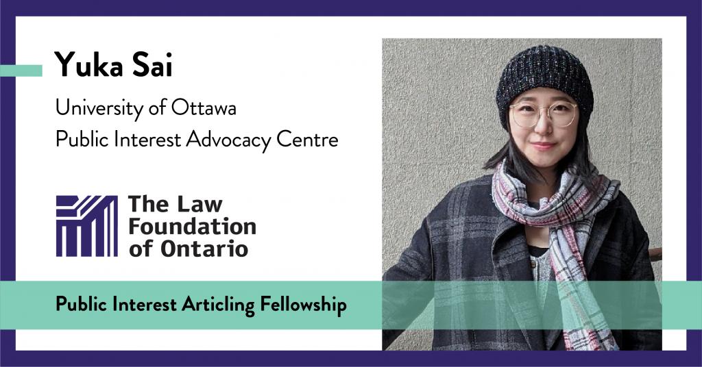 Yuka Sai, University of Ottawa, Public Interest Advocacy Centre