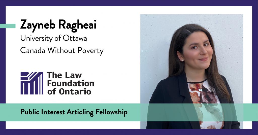 Zayneb Ragheai, University of Ottawa, Common Law, Canada Without Poverty