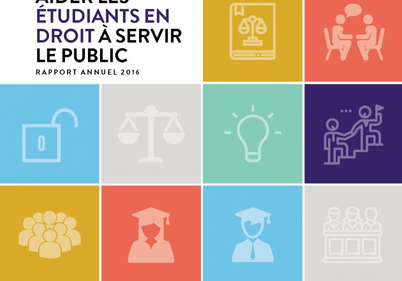 Rapport Annuel 2016 Aider les étudiants en droit à servir le public