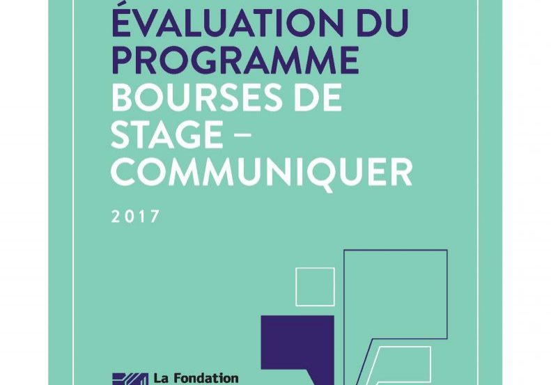 Le Rapport d'évaluation du projet des Bourses de stage – Communiquer