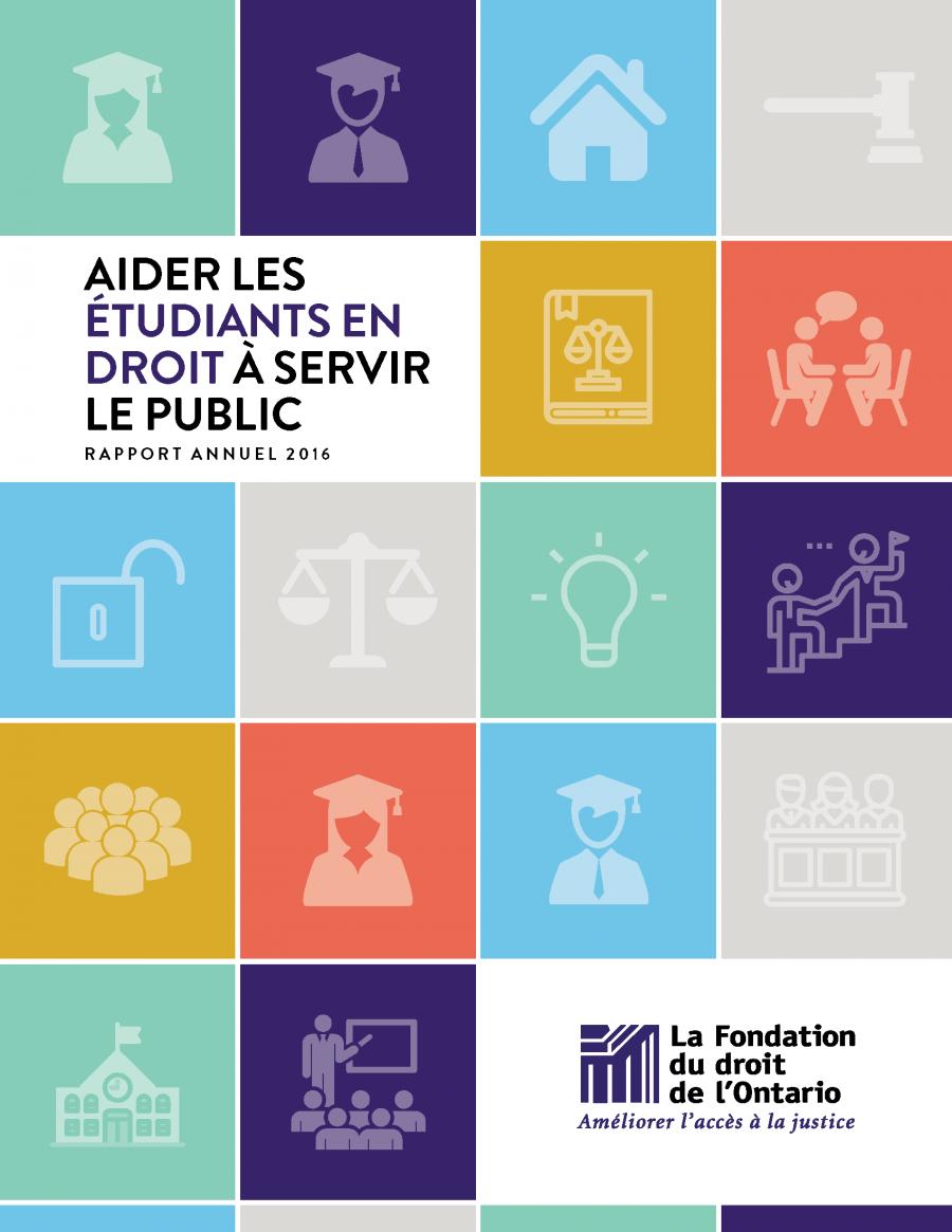 Rapport Annuel 2016 - Aider lesétudiants en droit à servirle public