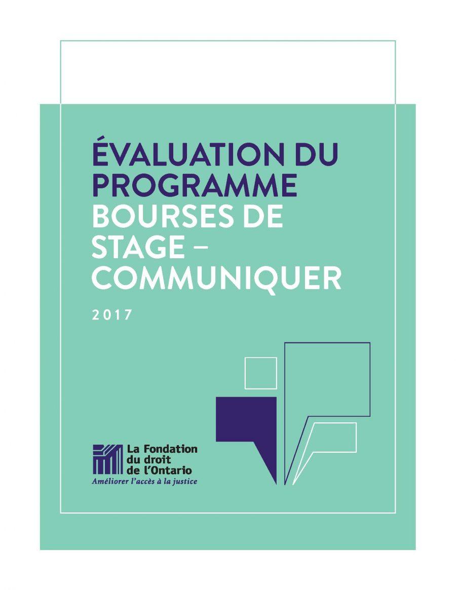 Évaluation du programme Bourses de stage – Communiquer (2017)