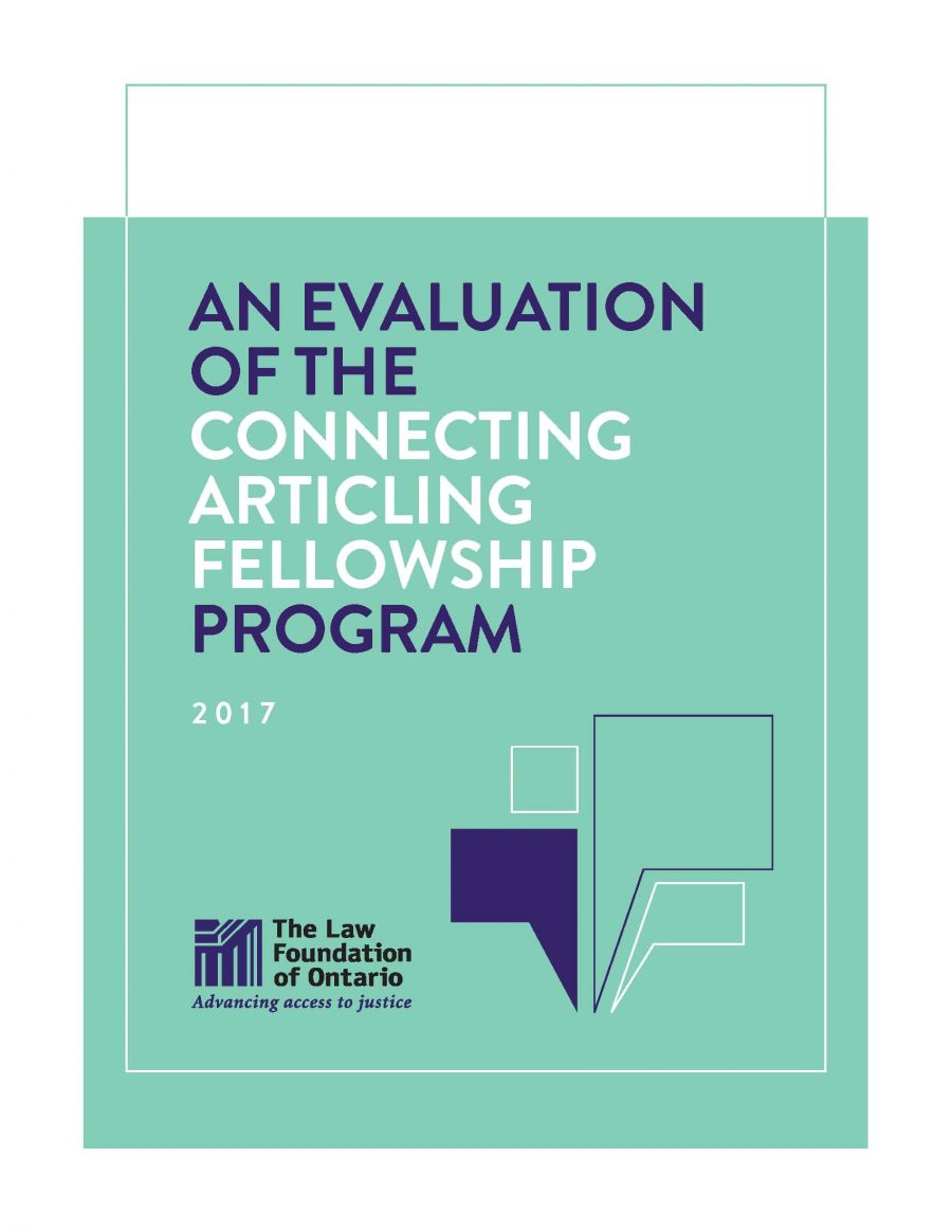An evaluation of the Connecting Articling Fellowship program (2017)